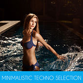 Minimalistic Techno Selection by Various Artists