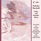 Marshall: Songs & Chamber Music by Various Artists