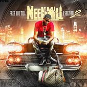 Free You Till I See You, Vol. 2 von Meek Mill