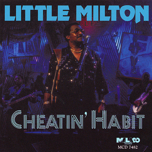 Cheatin' Habit von Little Milton