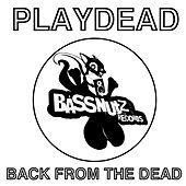 Back From The Dead by Play Dead