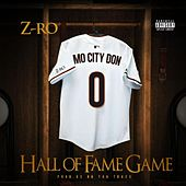 Hall of Fame Game von Z-Ro
