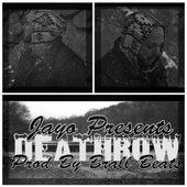 Deathrow by Jayo Felony