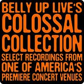 Belly up Live's Colossal Collection by Various Artists
