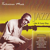 Jazz for a Lazy Day by Thelonious Monk