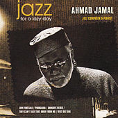 Jazz for a Lazy Day by Ahmad Jamal