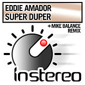 Super Duper by Eddie Amador