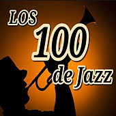 Los 100 de Jazz by Various Artists