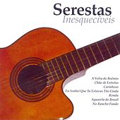Serestas Inesquecíveis by Various Artists