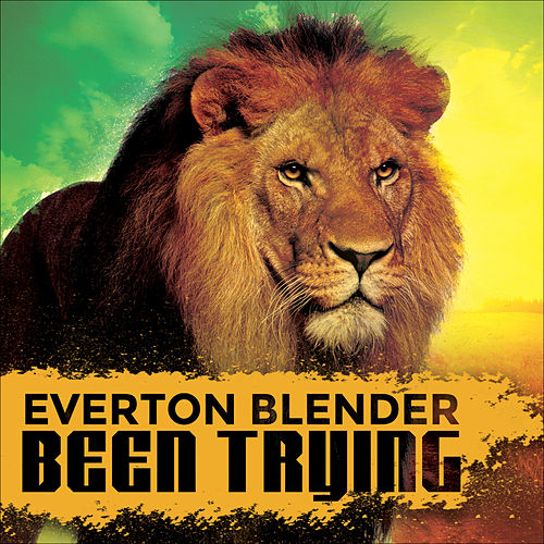 Been Trying by Everton Blender