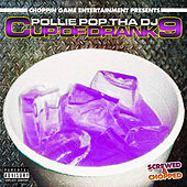 Cup of Drank 9.0 by Pollie Pop