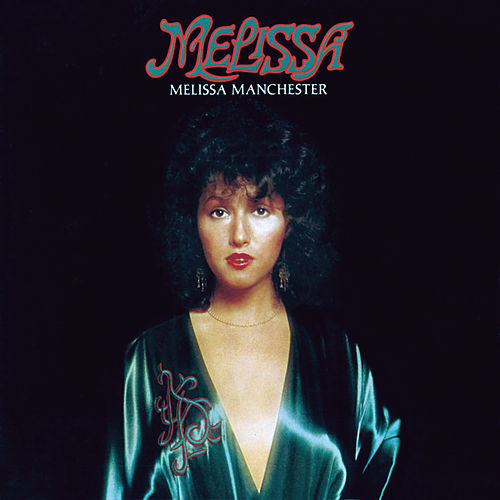 Melissa by Melissa Manchester