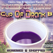 Cup of Drank 8.0 by Pollie Pop