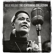 The Centennial Collection by Billie Holiday