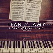 I Give You My Heart by Jean