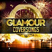 Glamour Coversongs by Various Artists