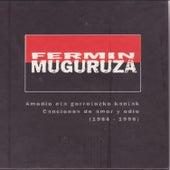 Fermin Muguruza Canciones de Amor y Odio (1984-1998) by Various Artists