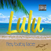 Hey Baby Face - Single by Lulu