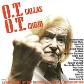O.T. Callas O.T. Crujo by Various Artists