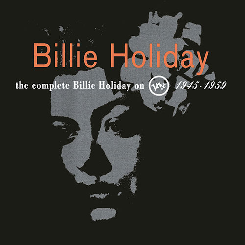 The Complete Billie Holiday... by Billie Holiday
