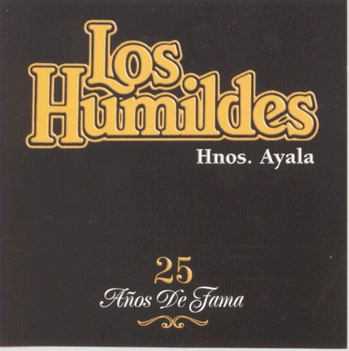 25 Anos De Fama by Los Humildes