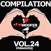 I Love Subwoofer Records Techno Compilation, Vol. 24 (Greatest Hits) by Various Artists