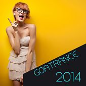 Goatrance 2014 by Various Artists