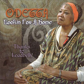 Lookin' For A Home by Odetta