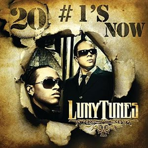 Luny Tunes 20 # 1's Now by Various Artists