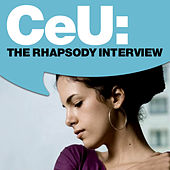 CeU: The Rhapsody Interview by Céu