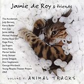 Jamie deRoy & Friends, Vol. 5: Animal Tracks by Various Artists