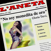 No Soy Monedita de Oro by Gloria Trevi
