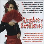 Rumbas y Sevillanas by Various Artists