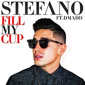 Fill My Cup (feat. D Madd) by Stefano