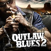 Outlaw Blues 2 by Various Artists