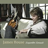 Songwriters Serenade by James House