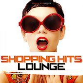 Shopping Hits Lounge by Various Artists