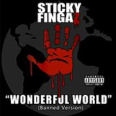 Unwonderful World by Sticky Fingaz