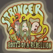 Stronger (feat. Zach Fowler) by Roots of a Rebellion