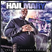 Hail Mary by Big Boss