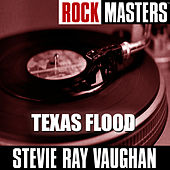 Rock Masters: Texas Flood von Stevie Ray Vaughan