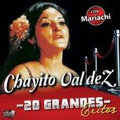 20 Grandes Exitos by Chayito Valdez