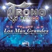 Los Más Grandes by El Trono de Mexico