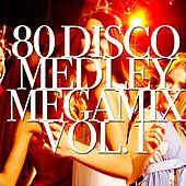 80 Disco, Vol. 1: What Is Love / Foreign Affairs / S.O.S. / Wot / Monkey Chop / My Sharona / Rumors / You Should Be Dancing / You Spin Me Round / Giddyap a Go Go /  The Winner Takes It All / Never Gonna Give You Up / Paris Latino (Medley Megamix) by Disco Fever