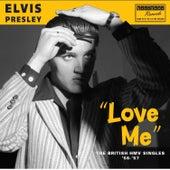 Love Me - The British Hmv Singles '56-'57 by Elvis Presley