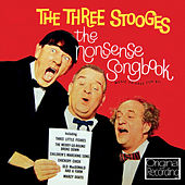 The Nonsense Songbook by The Three Stooges