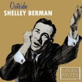 Outside by Shelley Berman