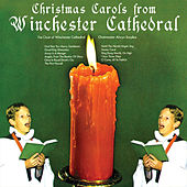 Christmas Carols from Winchester Cathedral by Choir Of Winchester Cathedral