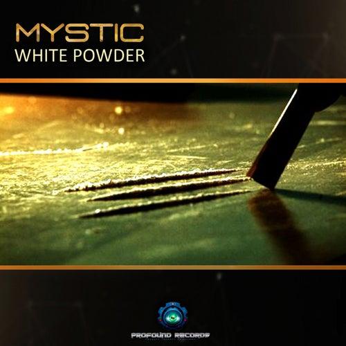 White Powder by Mystic