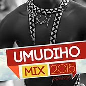 Umudiho Mix 2015 by Various Artists